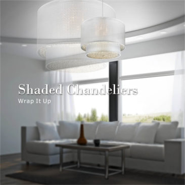 Shaded Chandeliers